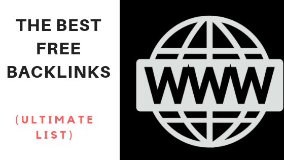 LIST] The Best High Quality Free Backlinks (UPDATED 2019)